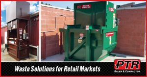 retail, markets, vertical baler, hydraulic baler, compactor, waste solutions, waste equipment, sustainability, recycling, productivity, workplace safety